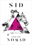 SID TOUR 2017 「NOMAD」