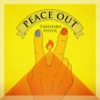 PEACE OUT 【完全生産限定盤】(2枚組アナログレコード)