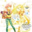 Second Color: YELLOW <TVアニメ/データカードダス『アイカツフレンズ!』挿入歌シングル2>