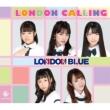 LONDON CALLING 【B-Type】