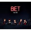 BET 【初回限定盤A】(+DVD)