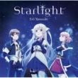 Starlight <TVアニメ『七星のスバル』エンディングテーマ>
