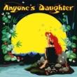 Anyones Daughter <SHM-CD/紙ジャケット>