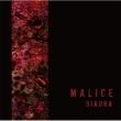 MALICE 【A TYPE】(+DVD)