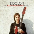 Eidolon -The Allan Holdsworth Collection-(2CD)