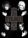 D' ERLANGER REUNION 10TH ANNIVERSARY LIVE 2017-2018 (2DVD)