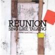 REUNION (Blu-specCD2)