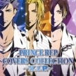 PRINCE REP.COVERS COLLECTION 〜X.I.P.〜