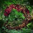 BLESS 【TYPE A】 (CD+DVD)