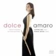 Dolceamaro Opera Fantasies For Flute & Piano: Joohee Lee(Fl)Ariane Jacob(P)