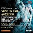 ピアノと管弦楽のための作品集 タチアーナ・ブローメ、グレゴール・ビュール&ラインラント=プファルツ州立フィル