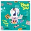 2nd Mini Album: ' Bout You (D&E Ver.)
