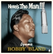 Here' s The Man Dynamic Bobby Bland (180グラム重量盤レコード/waxtime)