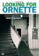 Looking For Ornette (2DVD)