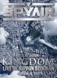 SPYAIR TOUR 2018 -KINGDOM-Live at NIPPON BUDOKAN 【完全生産限定盤】