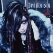 Deadly sin 【TYPE-A】(+DVD)