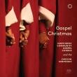『ゴスペル・クリスマス』 ノースウエスト・コミュニティ・ゴスペル・コーラス、オレゴン交響楽団