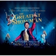 グレイテスト・ショーマン (オリジナル・サウンドトラック)<シングアロング・エディション>(2CD)