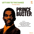 Let' s Go To The Dance -Prince Buster Rocksteady Selection (2枚組アナログレコード)