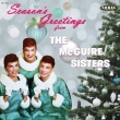 Season' s Greetings From The Mcguire Sisters