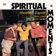 Spiritual Moments