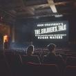 L' histoire De Soldat(English): Roger Waters(Narr)Bridgehampton Chamber Music Festival