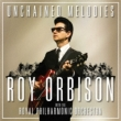 Unchained Melodies: Roy Orbison & The Royal Philharmonic Orchestra