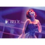 藍井エイル Special Live 2018 〜RE BLUE〜at 日本武道館 (Blu-ray)