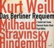 ヴァイル:ベルリン・レクィエム、ヒンデミット:死、ミヨー:戦争カンタータ、他 ポール・ヒリアー&フランダース放送合唱団