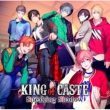 KING of CASTE 〜Sneaking Shadow〜【限定盤 獅子堂高校ver.】