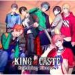 KING of CASTE 〜Sneaking Shadow〜 【限定盤 獅子堂高校ver.】