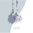 teeter 【初回限定盤】(+DVD)