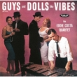 Guys And Dolls Like Vibes