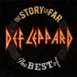 The Story So Far…The Best Of Def Leppard (SHM-CD)
