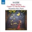 ピアノ作品集〜ユスピュ、星たちの息子、官僚的なソナチネ、他 ハオ・ドゥアンドゥアン