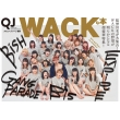 Quick Japan 増刊 WACKな本 Girls And Boys be Ambitious