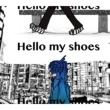 Hello my shoes