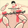 Let`s Go Bowling
