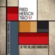 Trio ' 97: At The Village Vanguard
