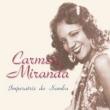Imperatriz Do Samba: サンバの女王
