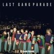 LAST GANG PARADE