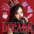 DECADE 【初回生産限定盤】