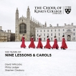9つの聖書日課とクリスマス・キャロル〜100年の歴史 ケンブリッジ・キングズ・カレッジ合唱団(2CD)