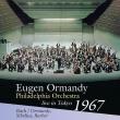 シベリウス:交響曲第2番、バッハ:トッカータとフーガ、バーバー:アダージョ オーマンディ&フィラデルフィア管弦楽団(1967年東京ライヴ ステレオ)