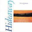 Hideaway<フュージョン・アナログ・プレミアム・コレクション> 【完全生産限定盤】(180グラム重量盤レコード)