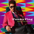 Funky Flag 【初回生産限定盤】(+DVD)
