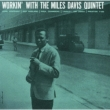 Workin' With The Miles Davis Quintet (Uhqcd)