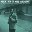 Workin`With The Miles Davis Quintet