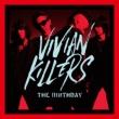 VIVIAN KILLERS 【初回限定Blu-ray盤】