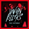 VIVIAN KILLERS 【初回限定DVD盤】